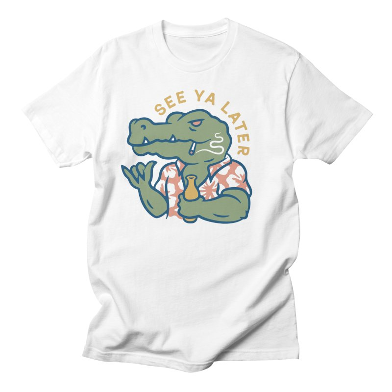 See Ya Later Women's T-Shirt by Cody Weiler