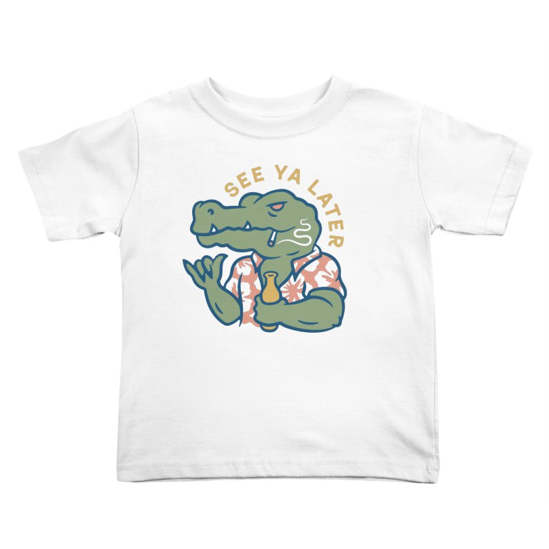 See Ya Later Kids Toddler T-Shirt by csw
