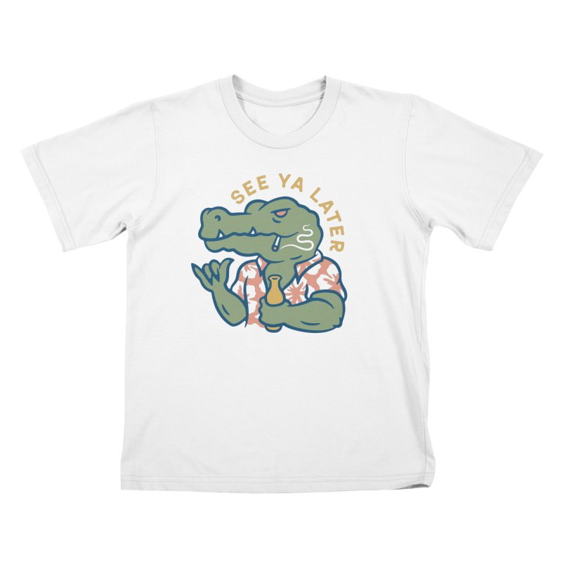 See Ya Later Kids T-Shirt by csw