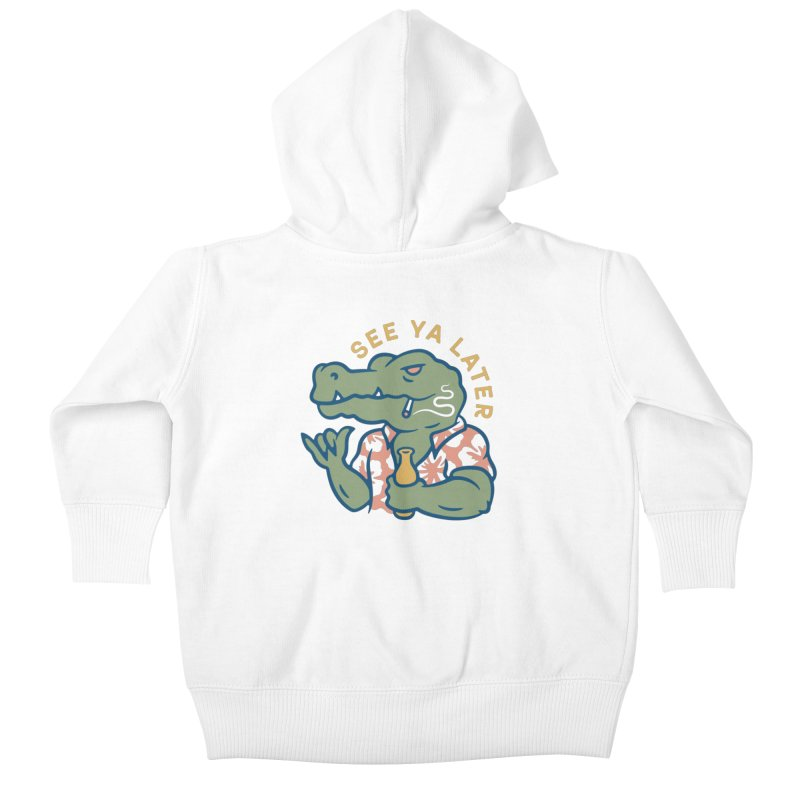 See Ya Later Kids Baby Zip-Up Hoody by Cody Weiler