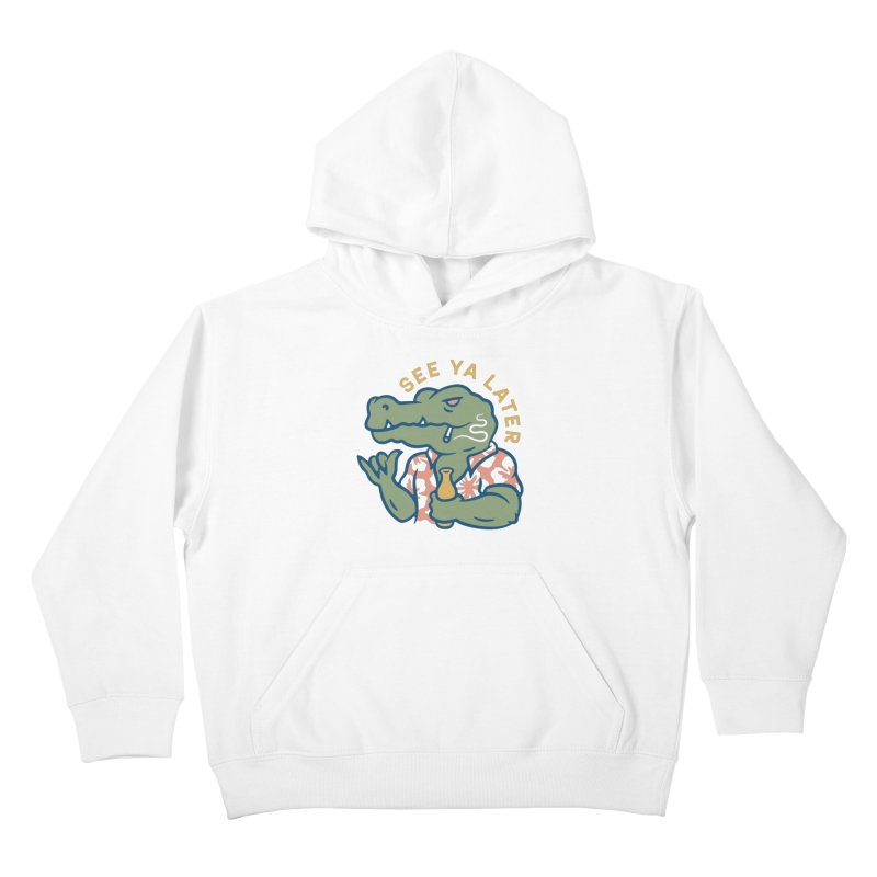 See Ya Later Kids Pullover Hoody by csw