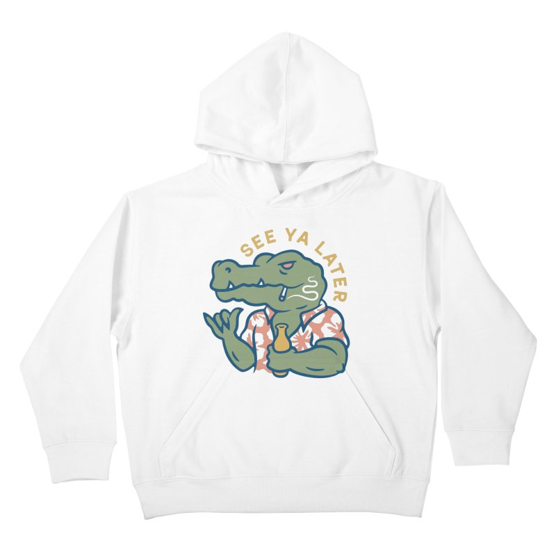 See Ya Later Kids Pullover Hoody by Cody Weiler