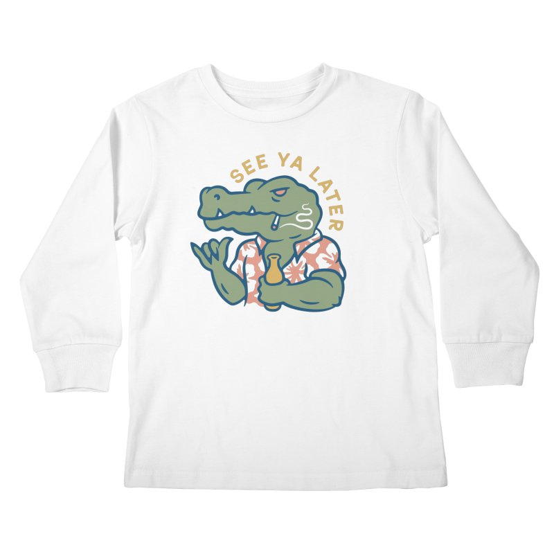See Ya Later Kids Longsleeve T-Shirt by Cody Weiler