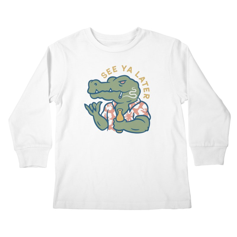 See Ya Later Kids Longsleeve T-Shirt by csw