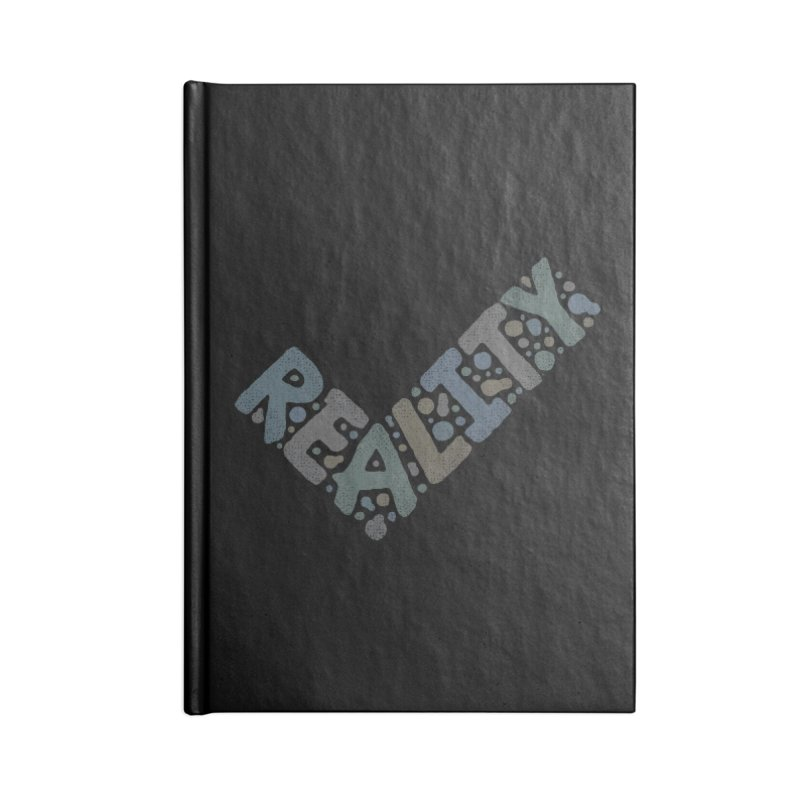 Reality Check Accessories Notebook by csw