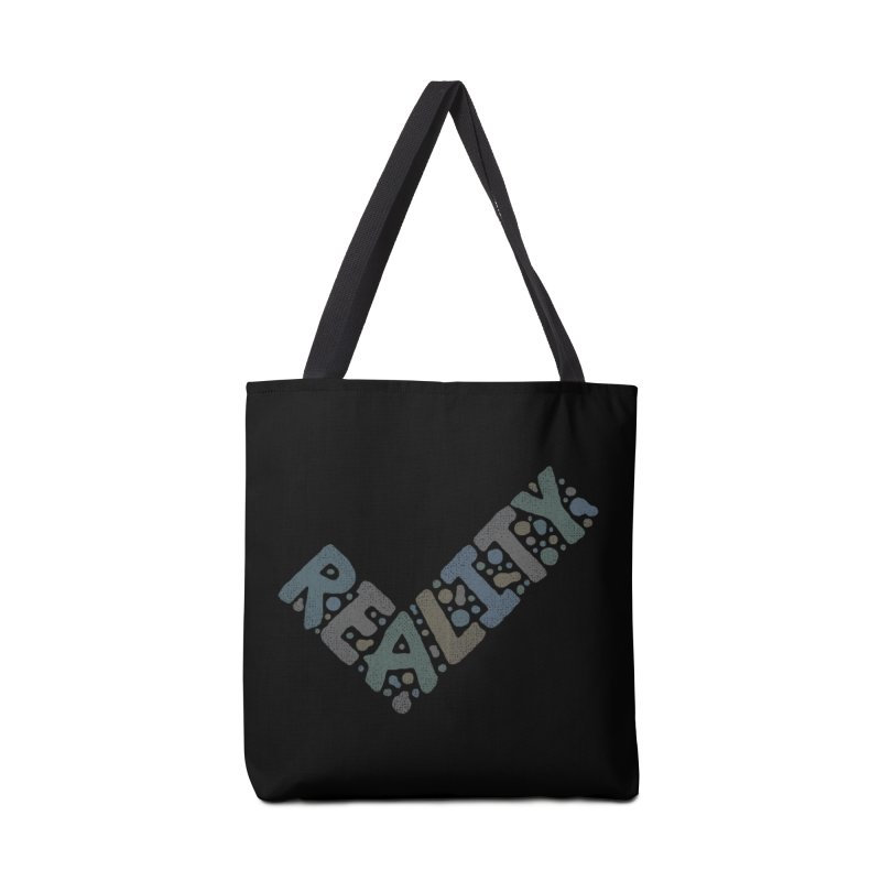 Reality Check Accessories Bag by csw
