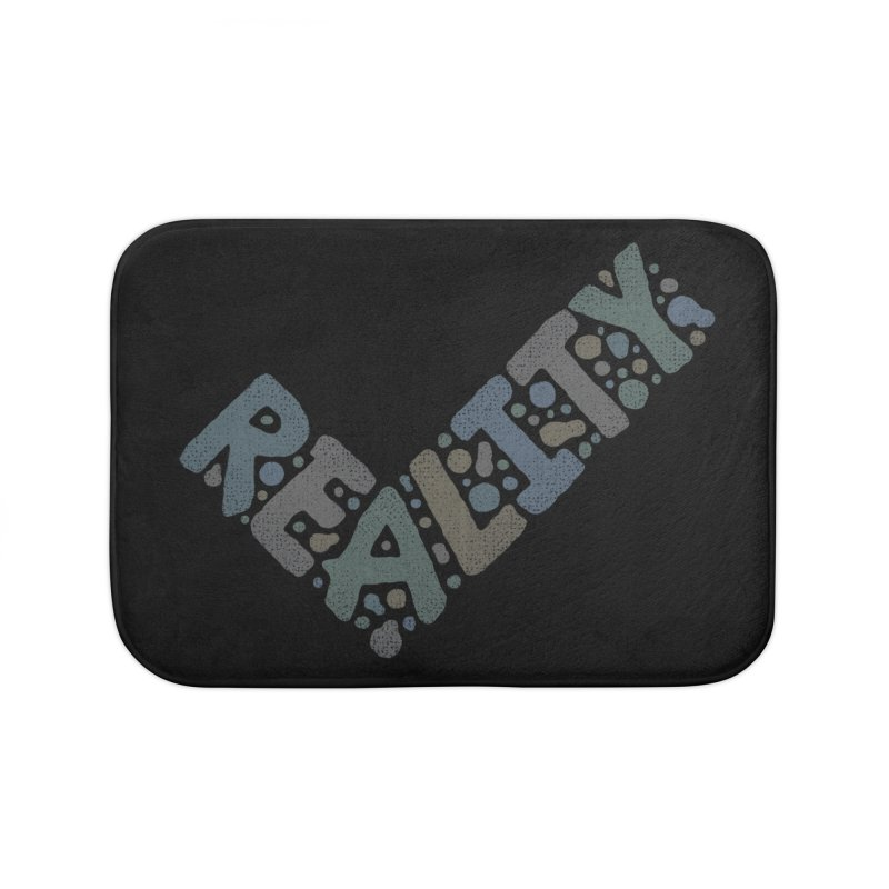 Reality Check Home Bath Mat by csw