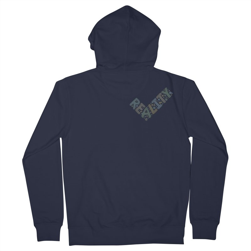 Reality Check Men's Zip-Up Hoody by csw