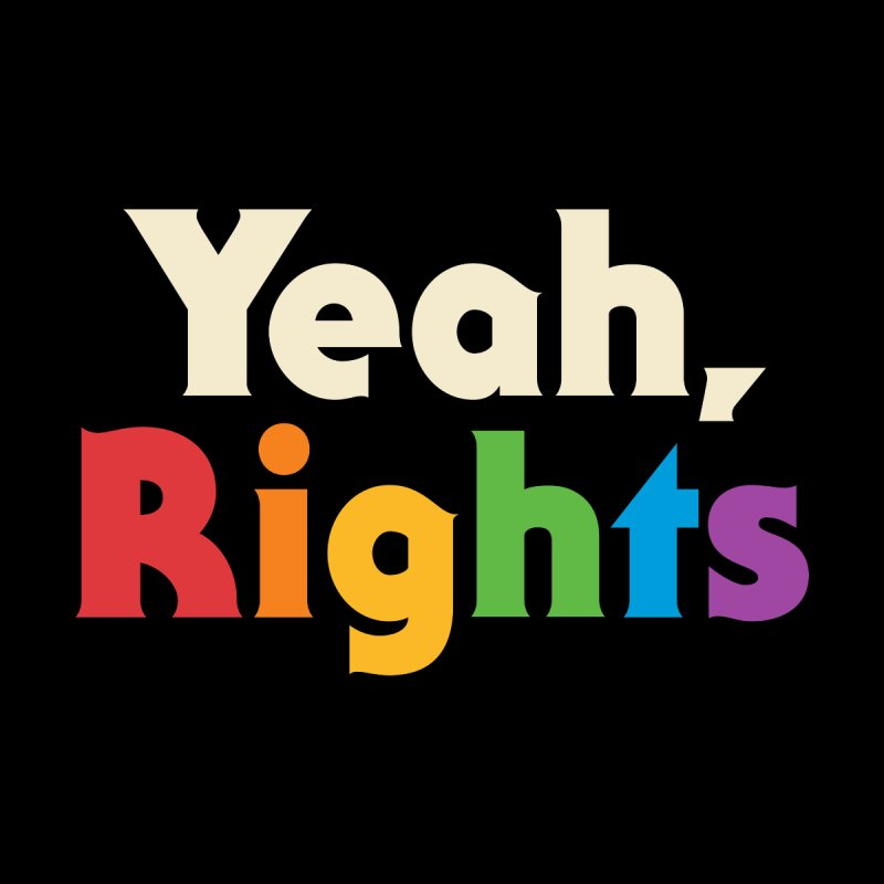 Yeah, Rights by csw