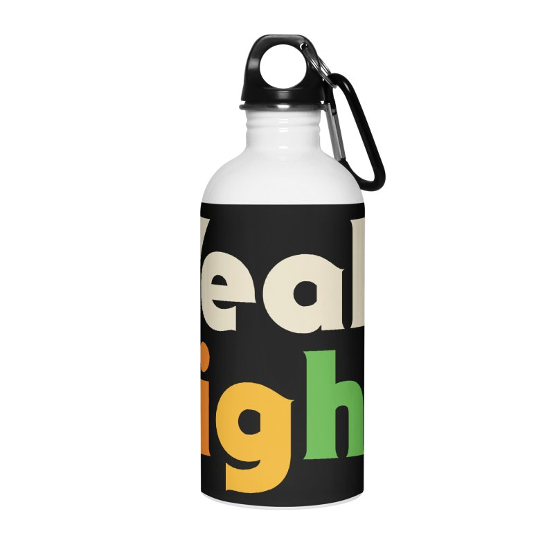 Yeah, Rights Accessories Water Bottle by csw