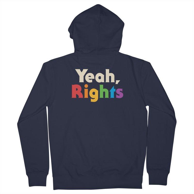 Yeah, Rights Men's Zip-Up Hoody by csw