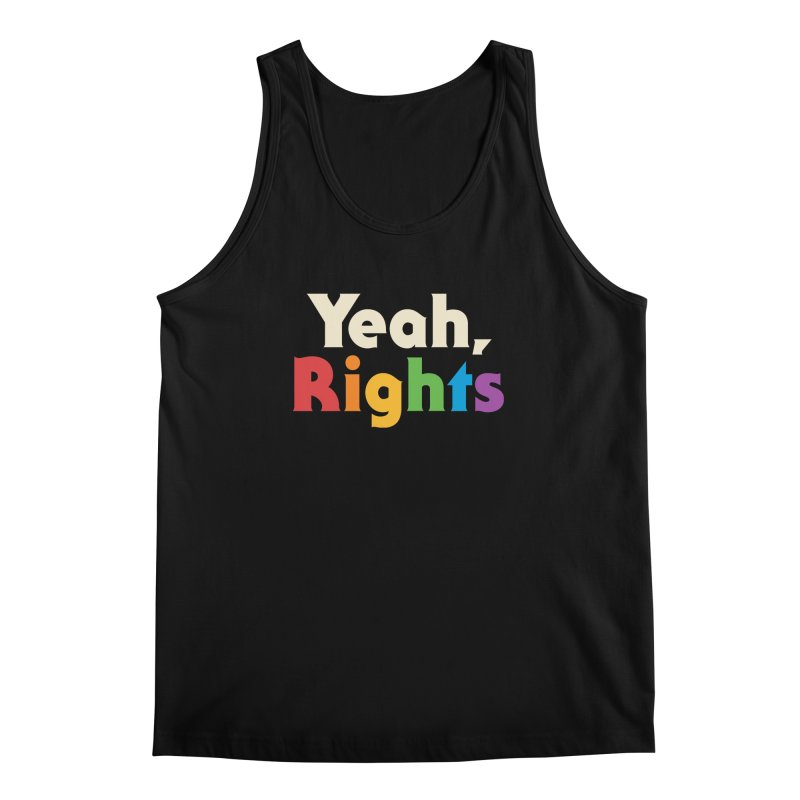 Yeah, Rights Men's Regular Tank by csw