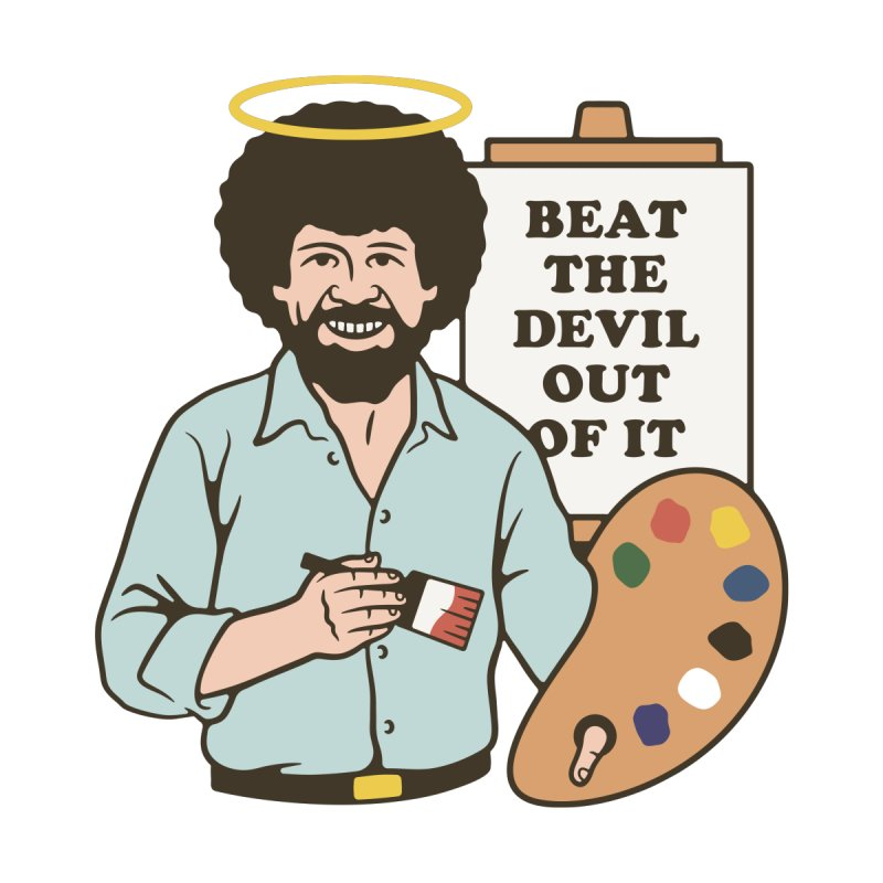 Beat the Devil Out of It by csw