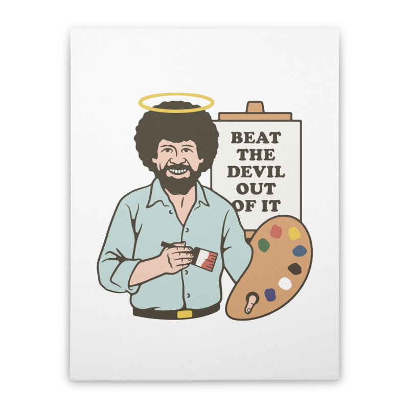 Beat the Devil Out of It Home Stretched Canvas by csw