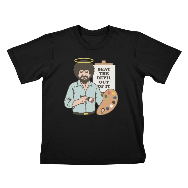 Beat the Devil Out of It Kids T-Shirt by csw