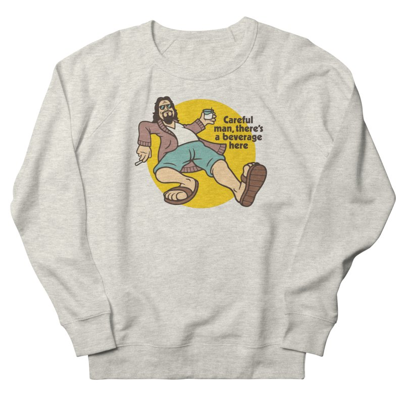 Careful, man. Women's French Terry Sweatshirt by csw