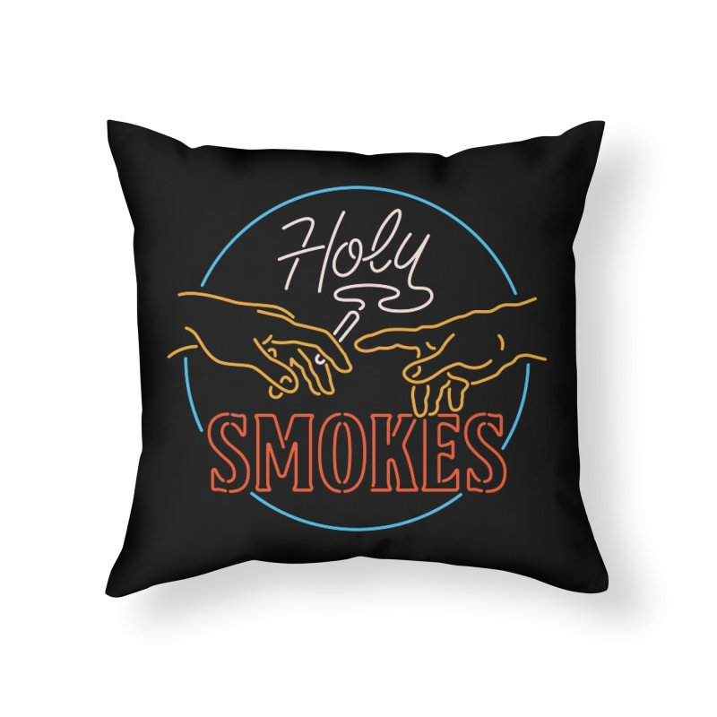 Holy Smokes III Home Throw Pillow by csw