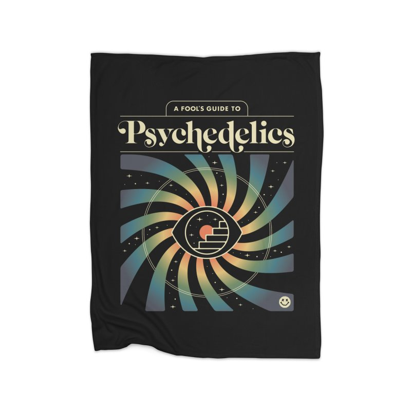 A Fool's Guide to Psychedelics Home Blanket by csw