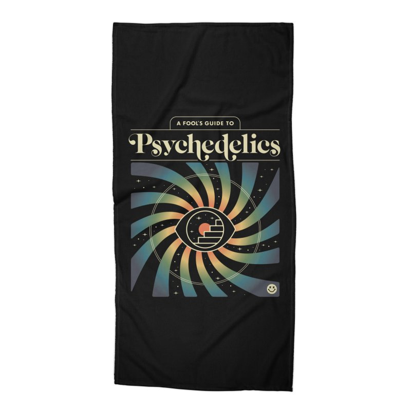 A Fool's Guide to Psychedelics Accessories Beach Towel by csw