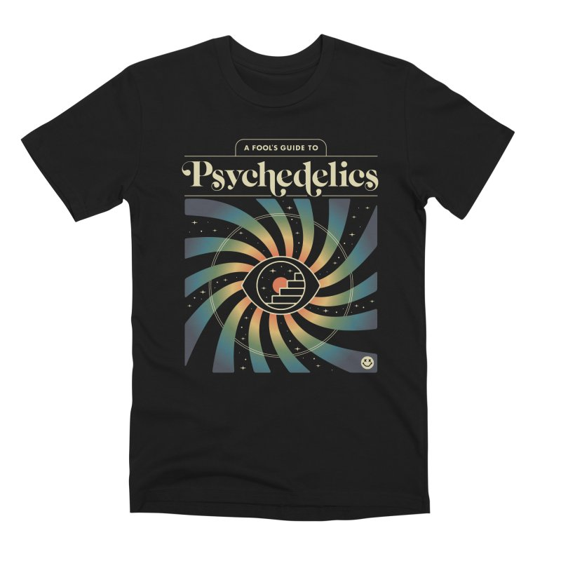 A Fool's Guide to Psychedelics Men's Premium T-Shirt by csw