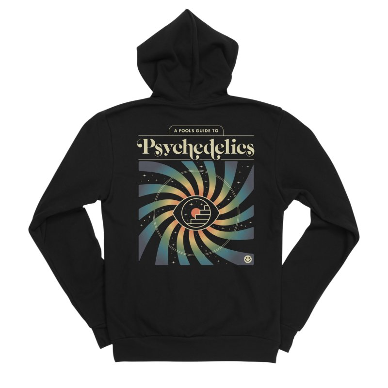 A Fool's Guide to Psychedelics Women's Sponge Fleece Zip-Up Hoody by csw