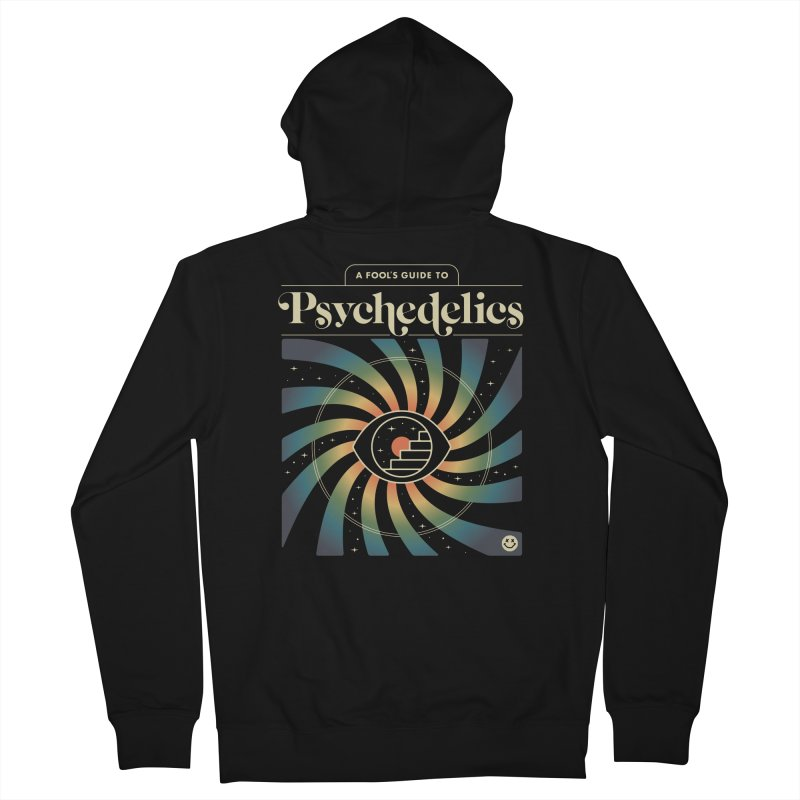 A Fool's Guide to Psychedelics Men's French Terry Zip-Up Hoody by csw