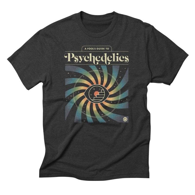 A Fool's Guide to Psychedelics Men's Triblend T-Shirt by csw