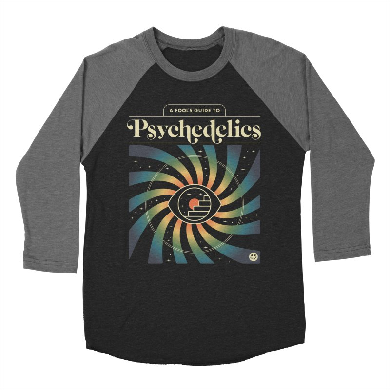 A Fool's Guide to Psychedelics Women's Baseball Triblend Longsleeve T-Shirt by csw