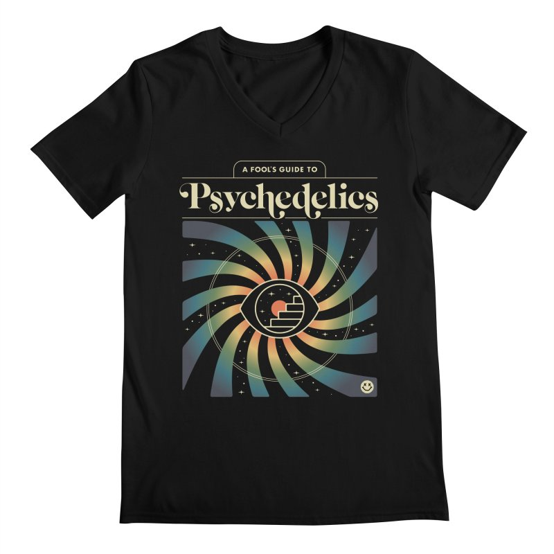 A Fool's Guide to Psychedelics Men's Regular V-Neck by csw