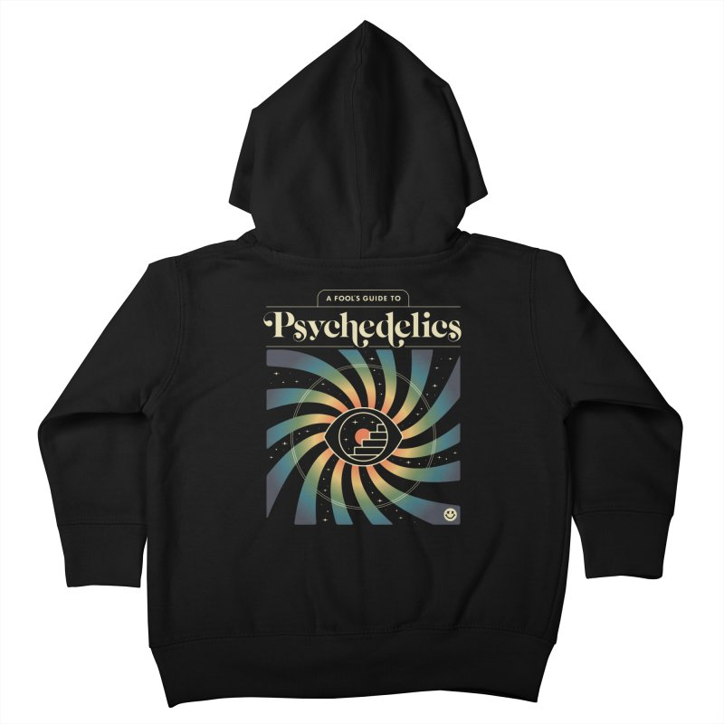 A Fool's Guide to Psychedelics Kids Toddler Zip-Up Hoody by csw