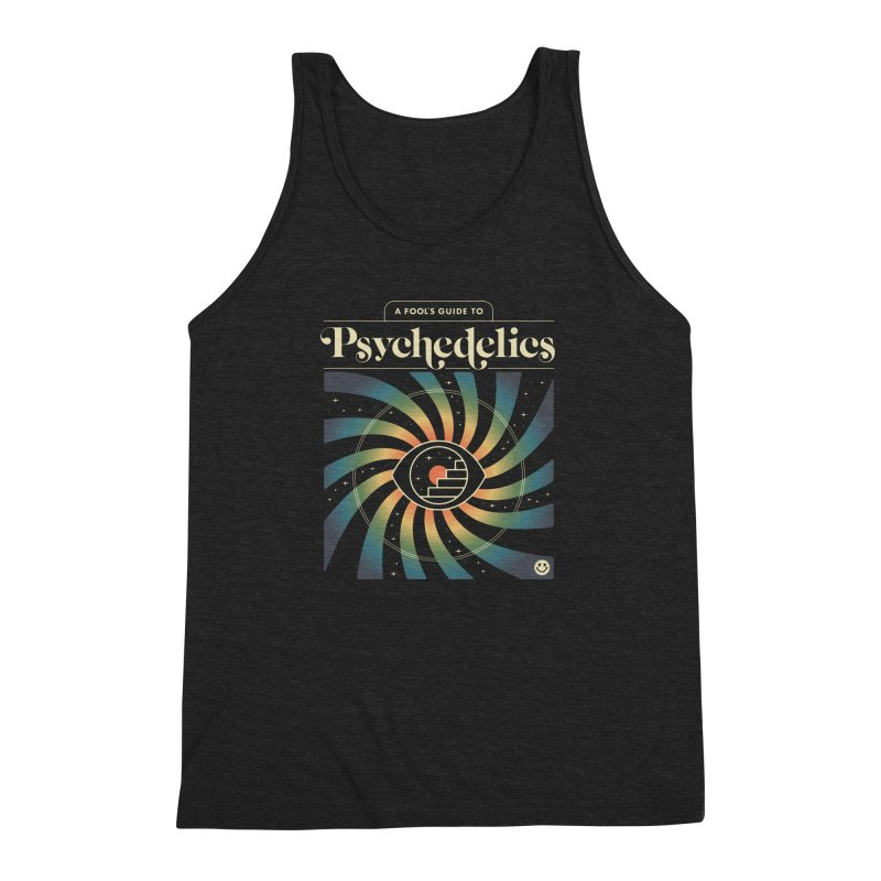 A Fool's Guide to Psychedelics Men's Triblend Tank by csw