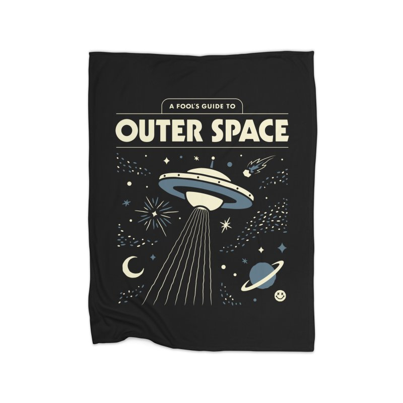 A Fool's Guide to Outer Space Home Blanket by csw