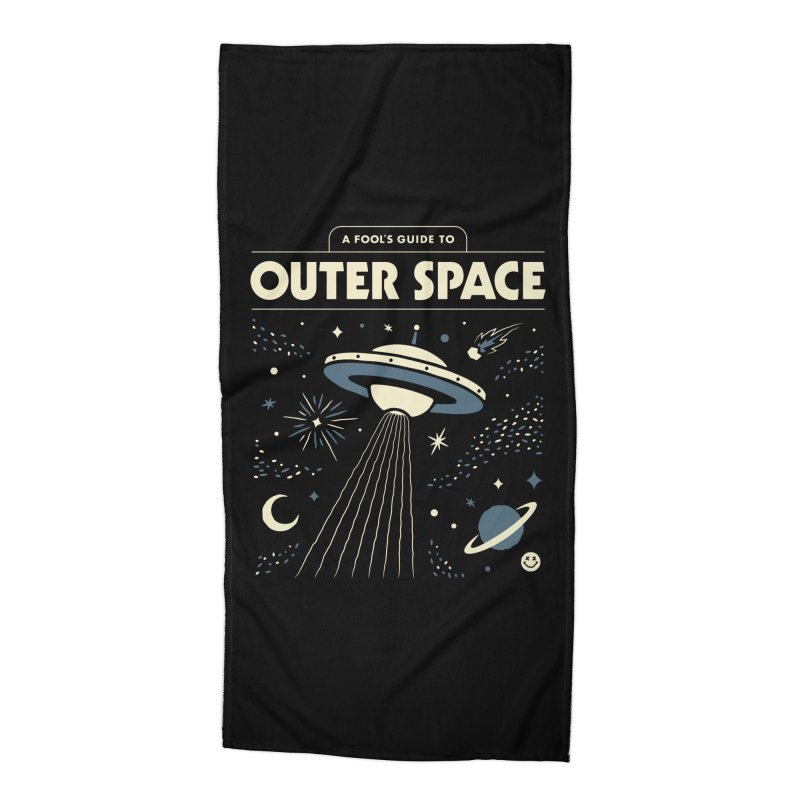 A Fool's Guide to Outer Space Accessories Beach Towel by csw