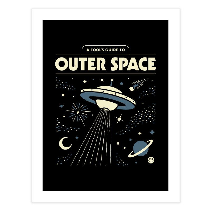 A Fool's Guide to Outer Space Home Fine Art Print by Cody Weiler