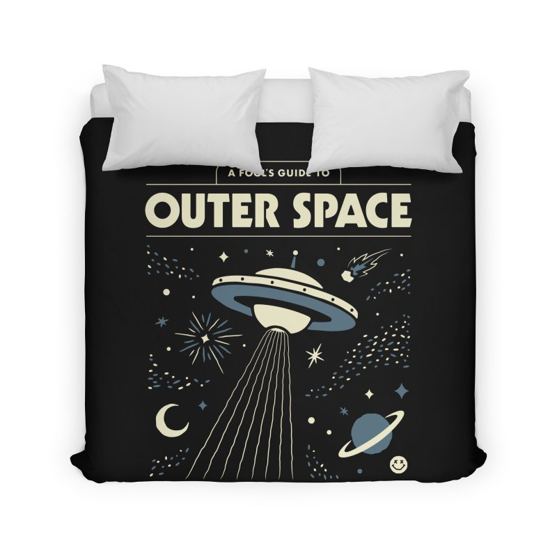 A Fool's Guide to Outer Space Home Duvet by Cody Weiler