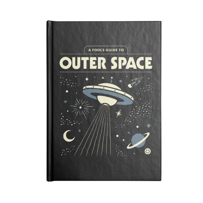 A Fool's Guide to Outer Space Accessories Notebook by csw