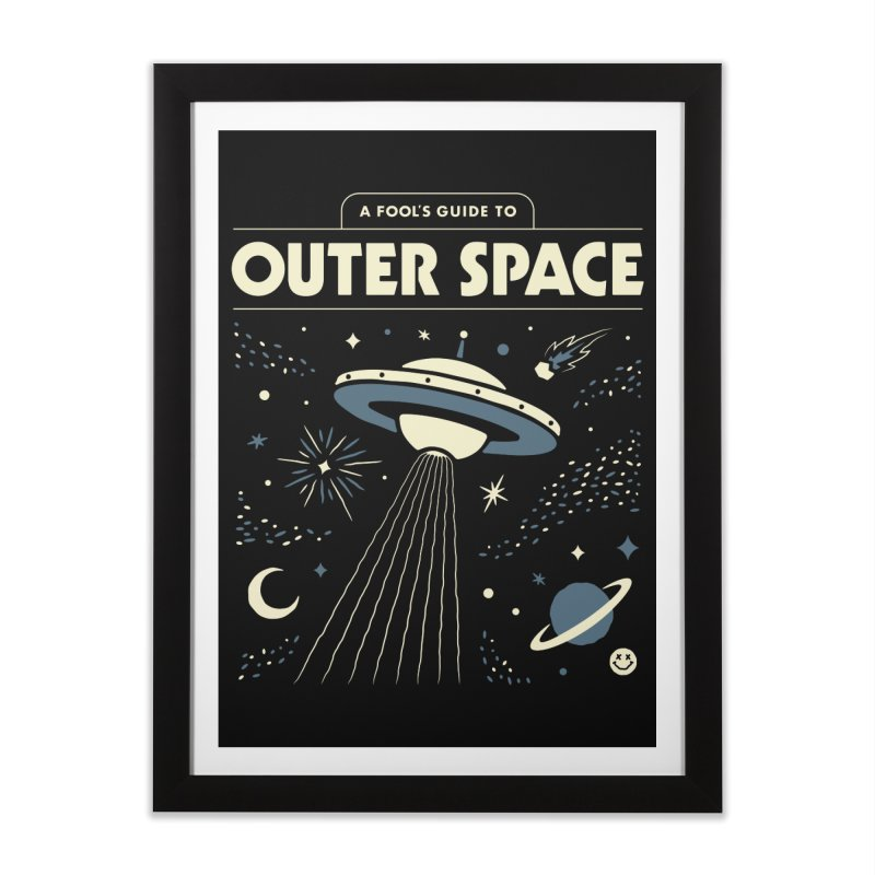 A Fool's Guide to Outer Space Home Framed Fine Art Print by csw