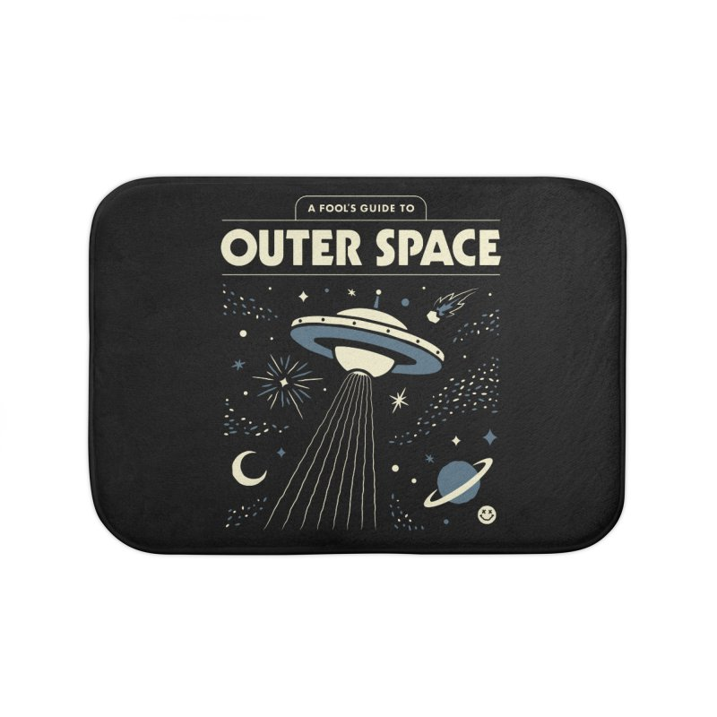 A Fool's Guide to Outer Space Home Bath Mat by csw