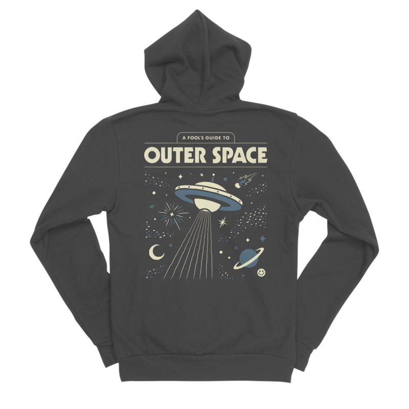 A Fool's Guide to Outer Space Women's Sponge Fleece Zip-Up Hoody by csw