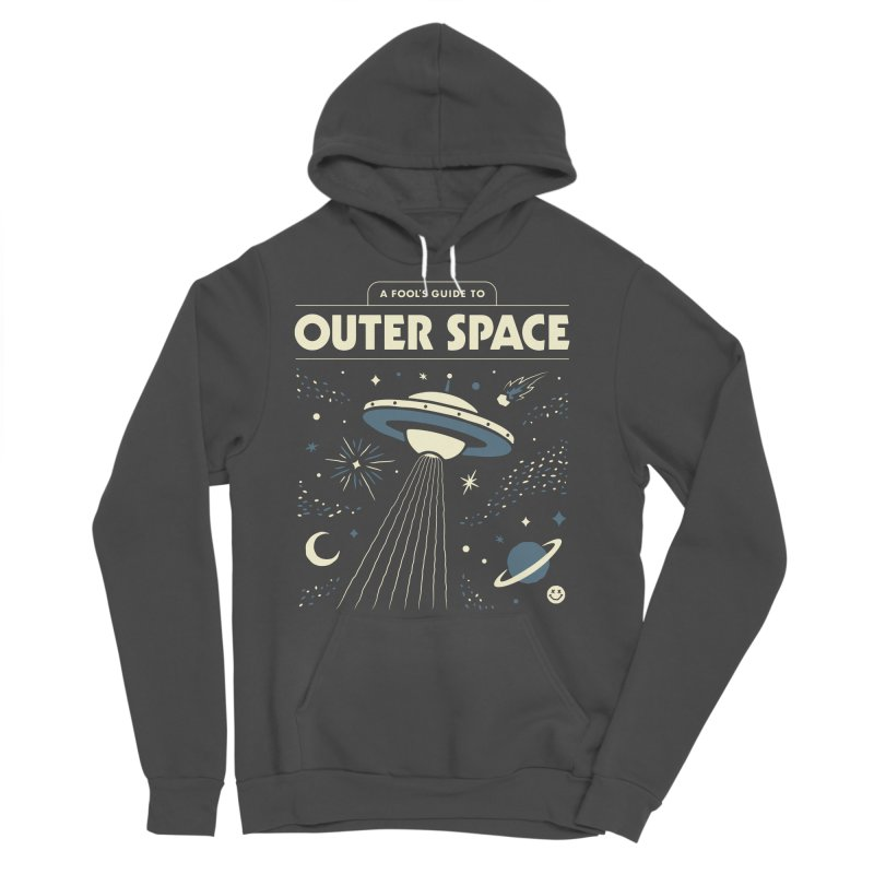A Fool's Guide to Outer Space Men's Sponge Fleece Pullover Hoody by csw
