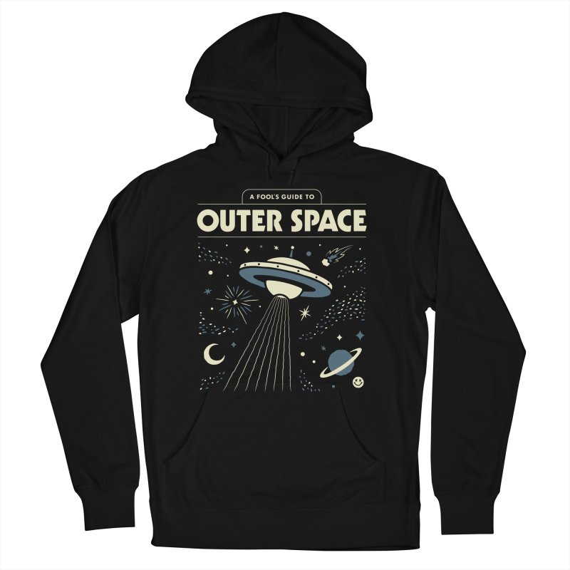 A Fool's Guide to Outer Space Men's French Terry Pullover Hoody by csw