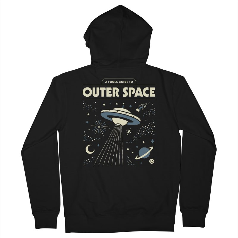 A Fool's Guide to Outer Space Men's French Terry Zip-Up Hoody by csw