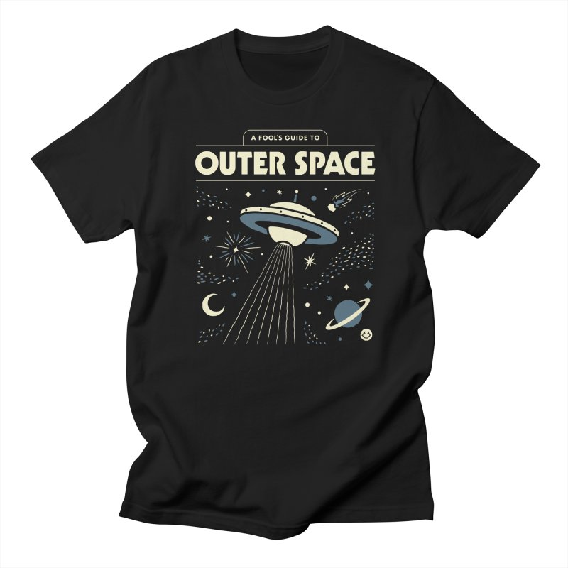 A Fool's Guide to Outer Space Women's Regular Unisex T-Shirt by csw