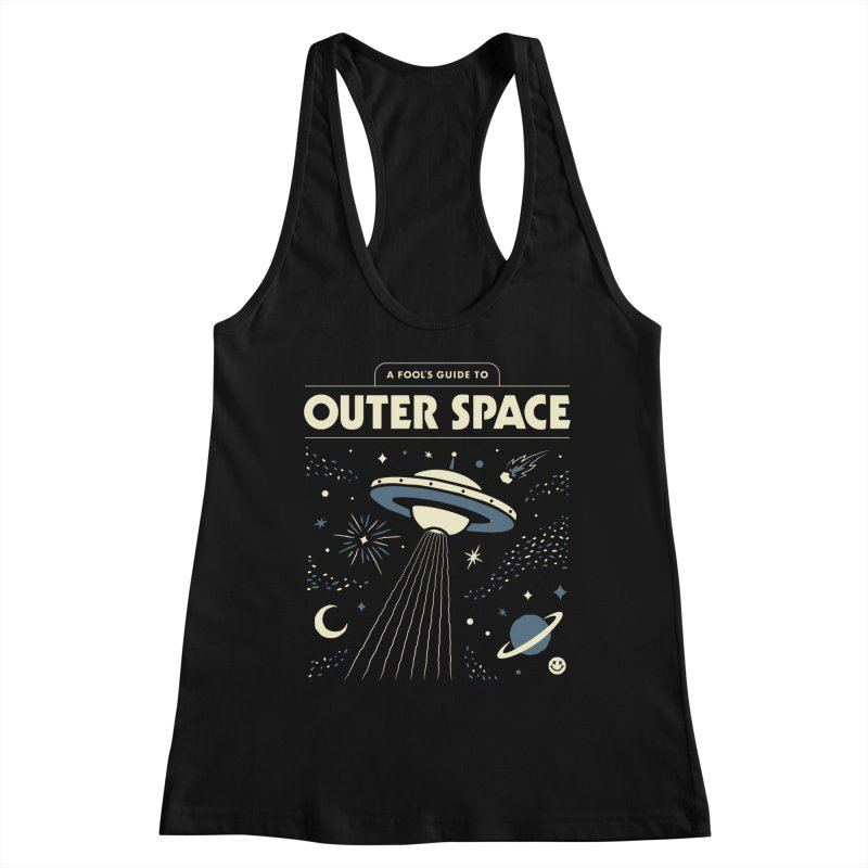 A Fool's Guide to Outer Space Women's Tank by Cody Weiler