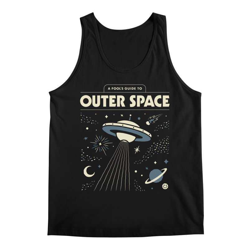 A Fool's Guide to Outer Space Men's Tank by Cody Weiler