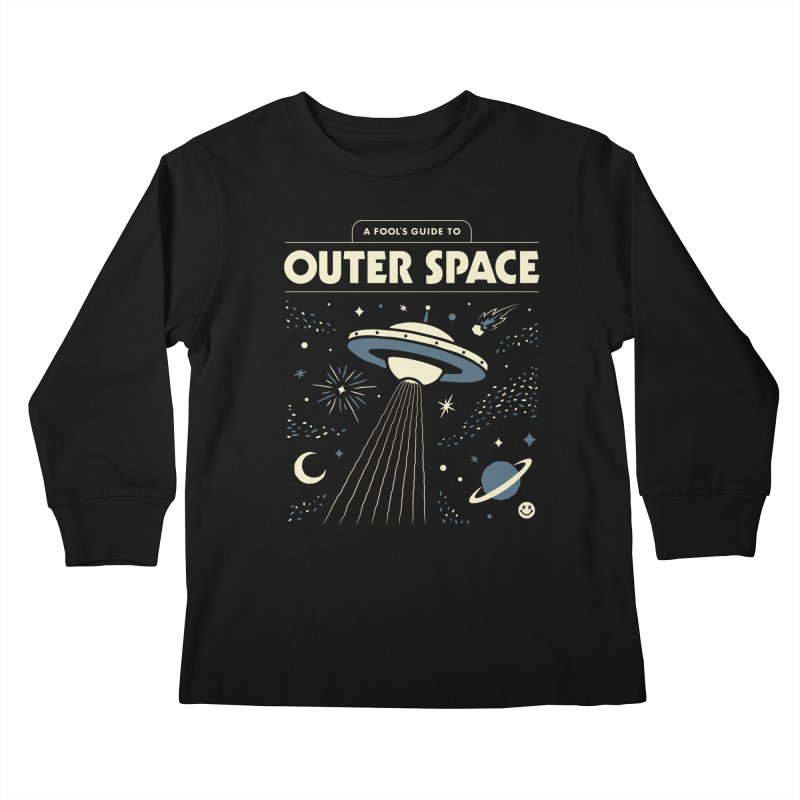 A Fool's Guide to Outer Space Kids Longsleeve T-Shirt by csw