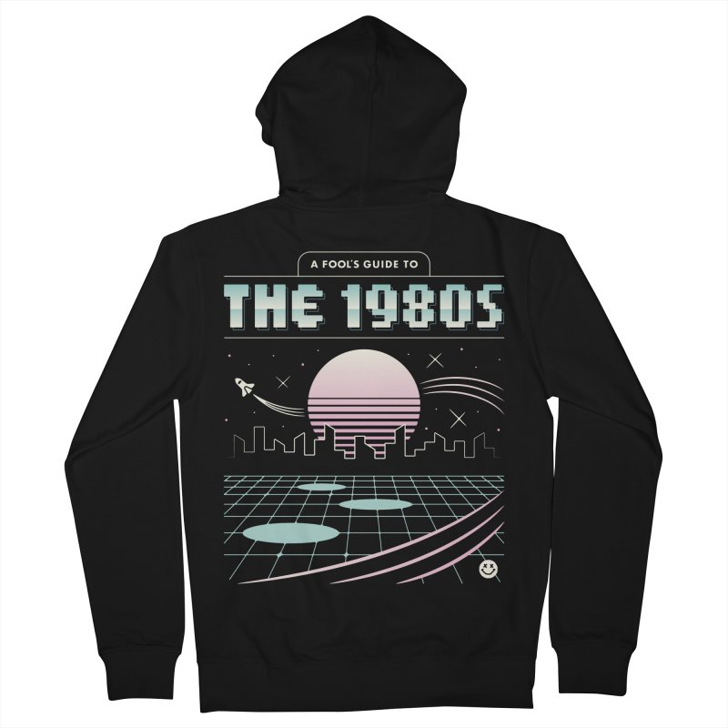 A Fool's Guide to the 1980s Men's French Terry Zip-Up Hoody by csw