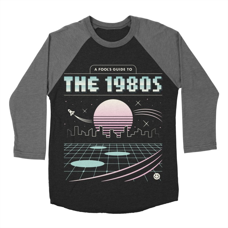 A Fool's Guide to the 1980s Women's Baseball Triblend Longsleeve T-Shirt by csw