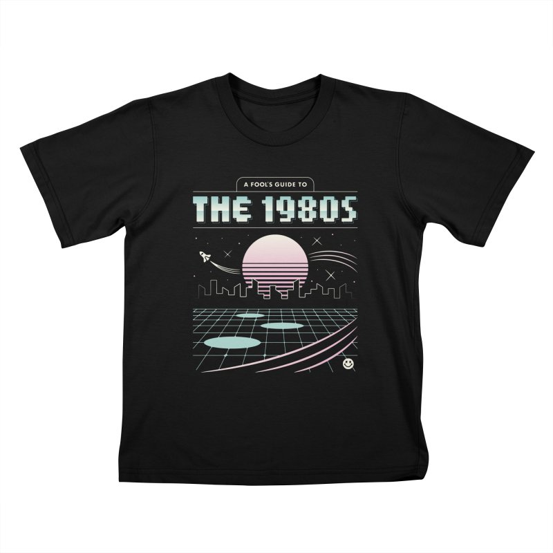 A Fool's Guide to the 1980s Kids T-Shirt by csw