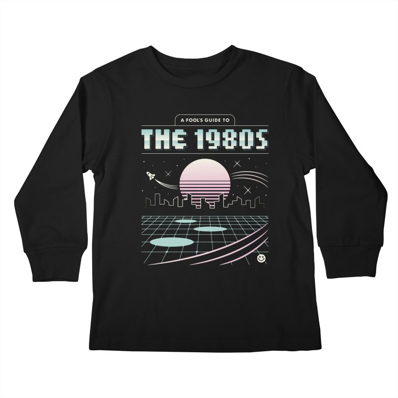 A Fool's Guide to the 1980s Kids Longsleeve T-Shirt by csw